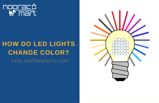 مکانیزم تغییر رنگ نور ال ای دی
